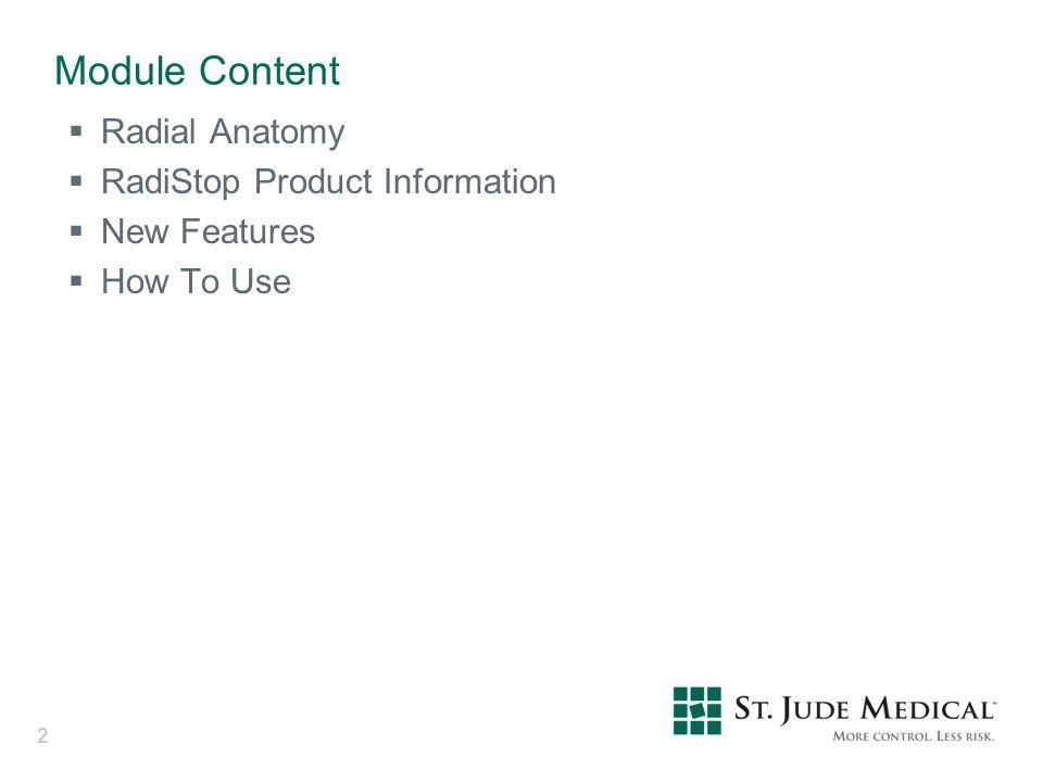 Module Content Radial Anatomy RadiStop Product Information