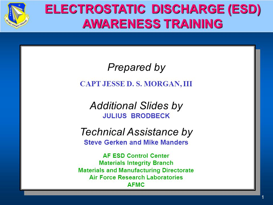ELECTROSTATIC DISCHARGE (ESD) AWARENESS TRAINING