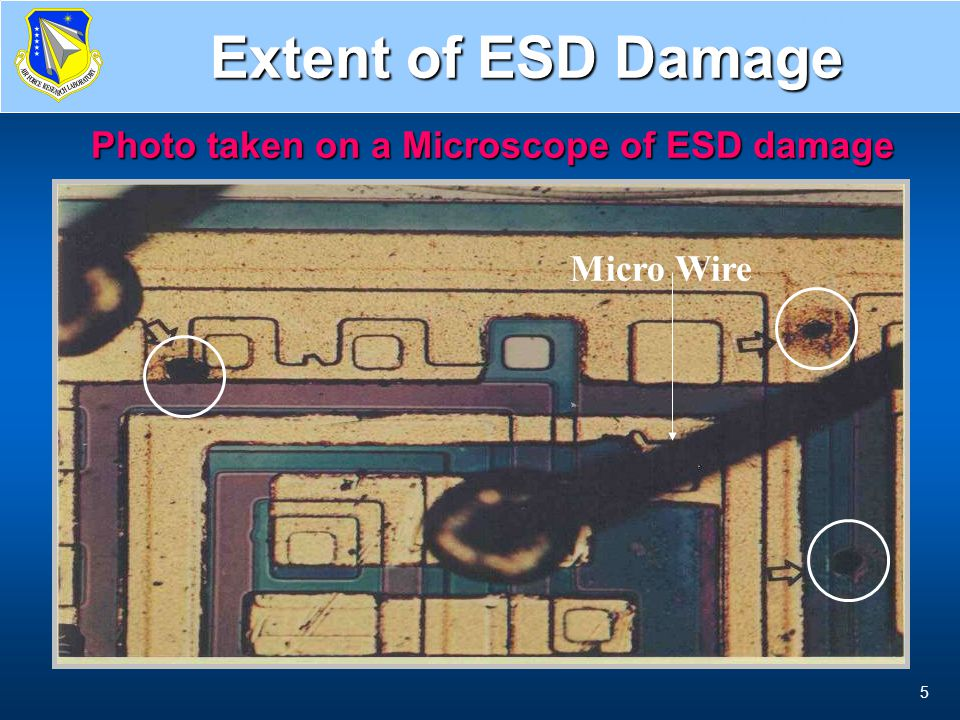 Extent of ESD Damage Photo taken on a Microscope of ESD damage