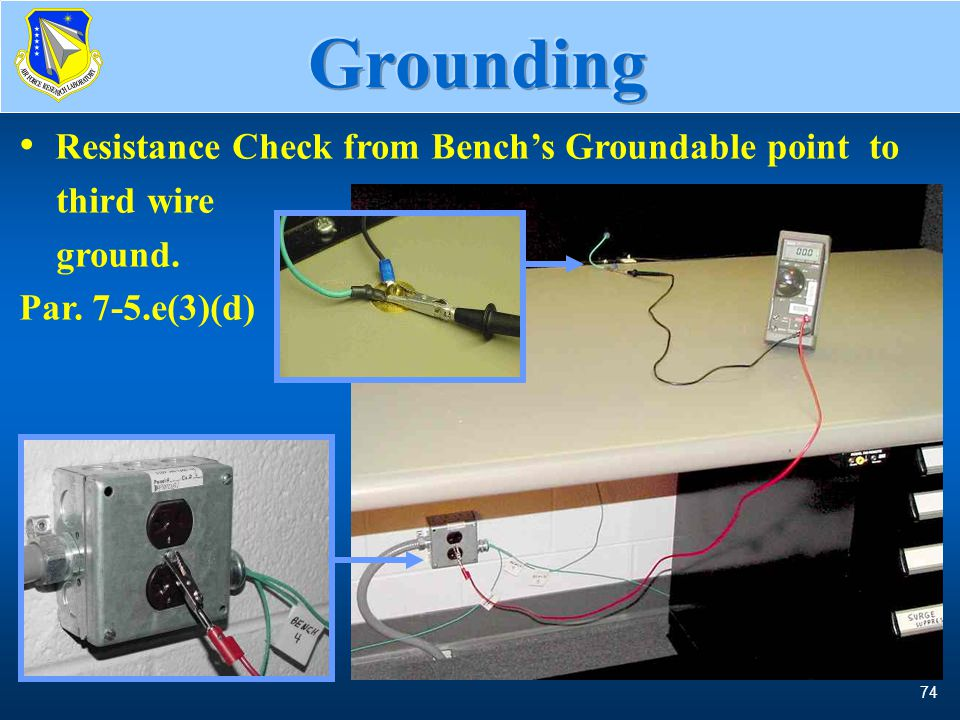 Grounding Resistance Check from Bench's Groundable point to third wire