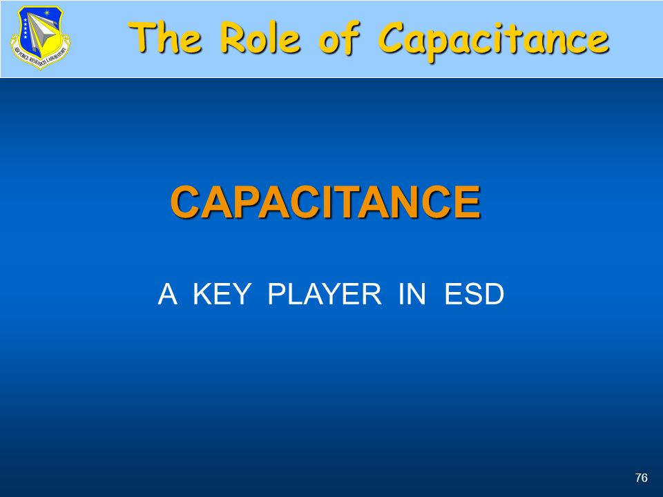 The Role of Capacitance