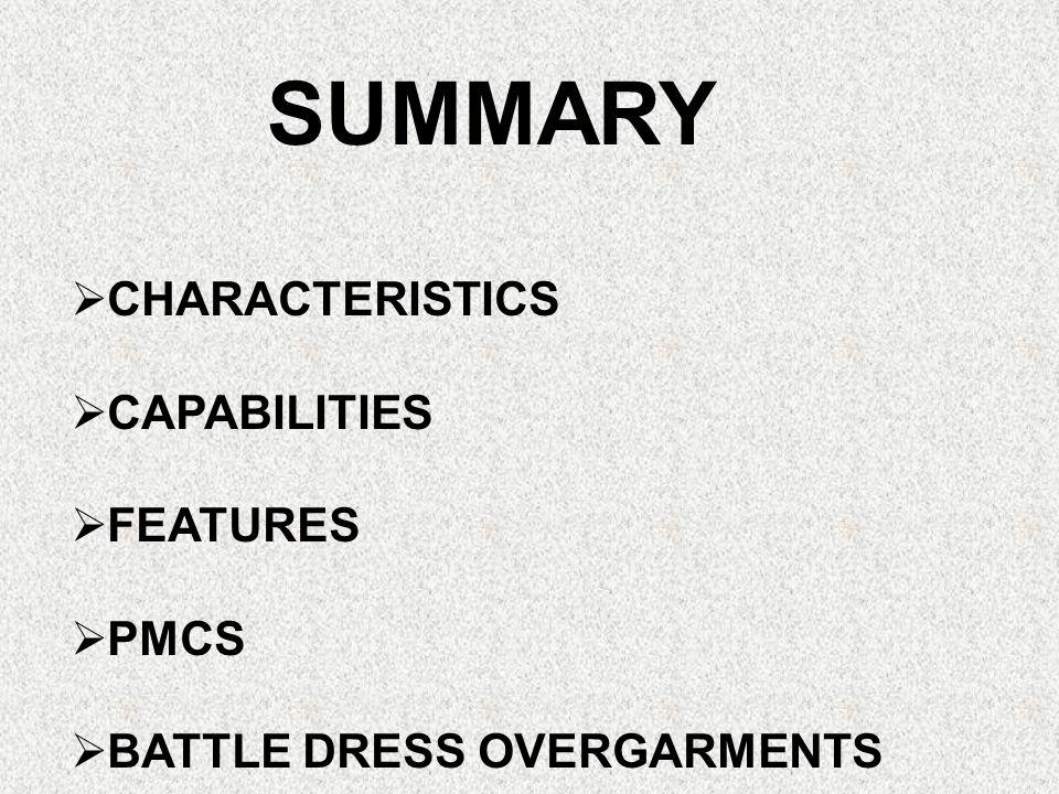 SUMMARY CHARACTERISTICS CAPABILITIES FEATURES PMCS
