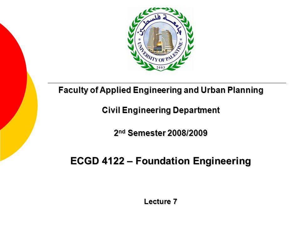 ECGD 4122 – Foundation Engineering