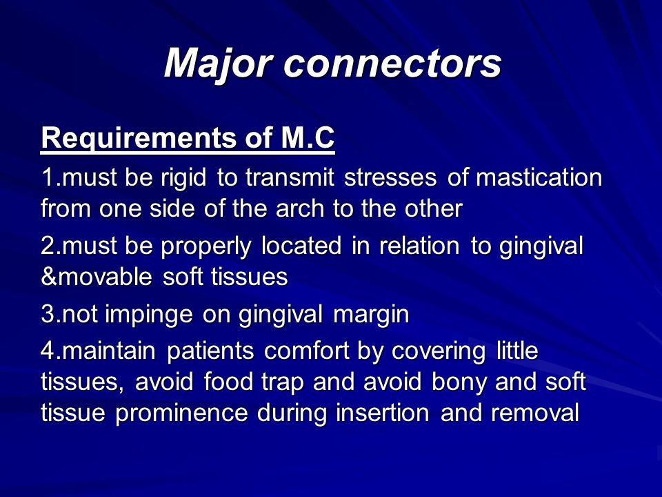 Major connectors Requirements of M.C