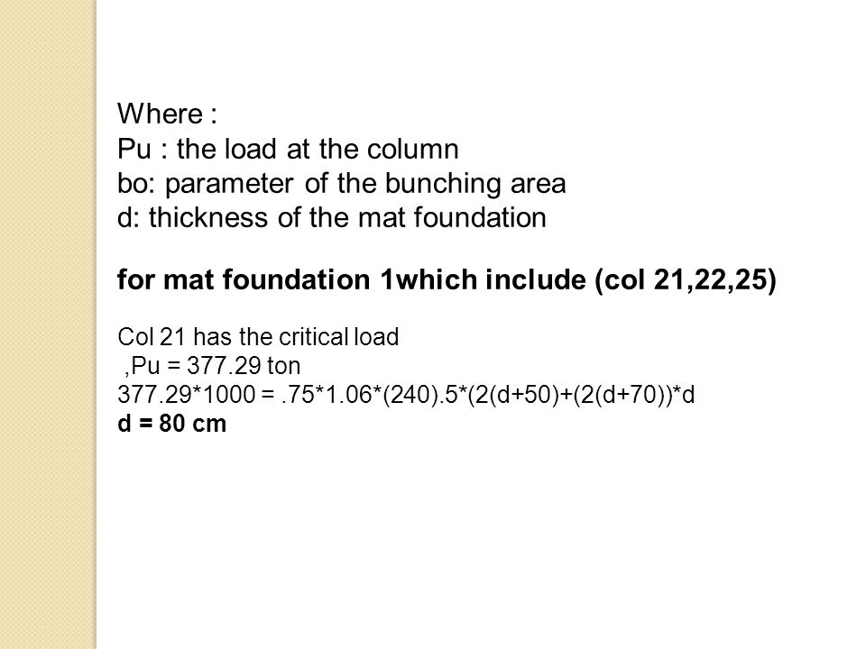 Pu : the load at the column bo: parameter of the bunching area