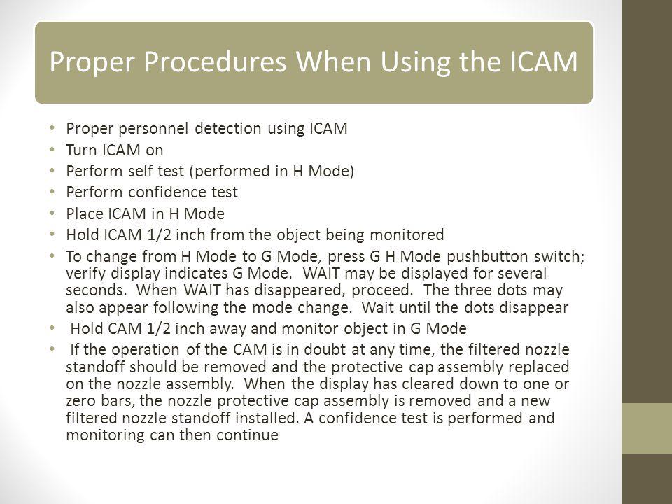 Proper Procedures When Using the ICAM