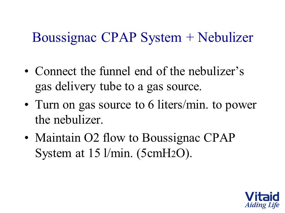 Boussignac CPAP System + Nebulizer