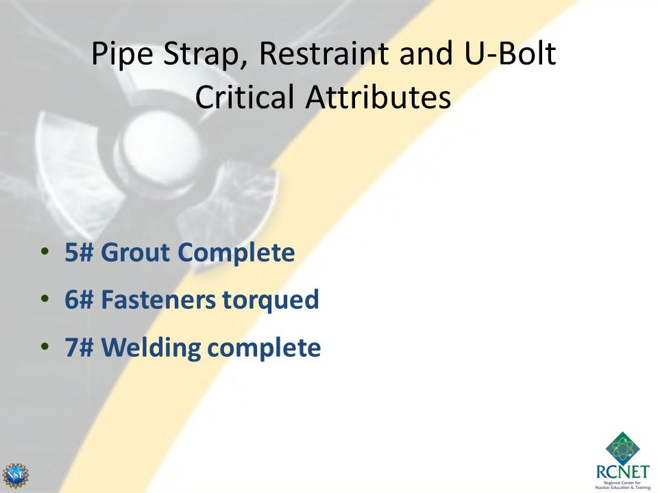 Pipe Strap, Restraint and U-Bolt Critical Attributes