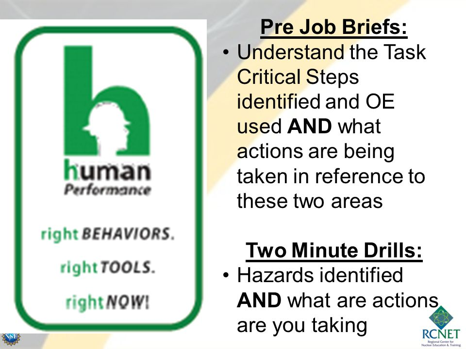 Pre Job Briefs: Understand the Task Critical Steps identified and OE used AND what actions are being taken in reference to these two areas.