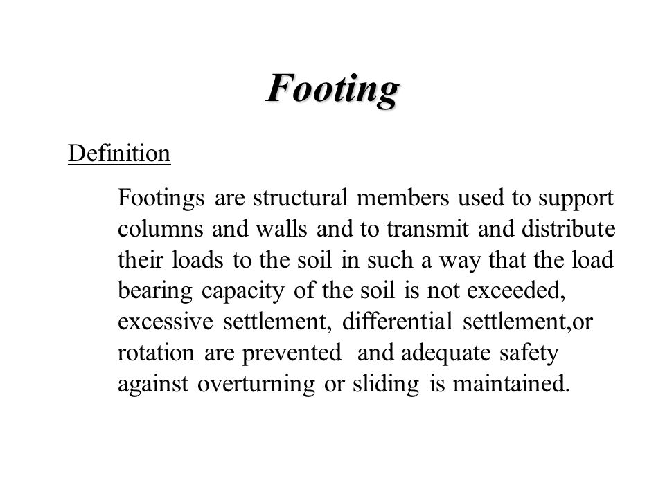 Footing Definition.