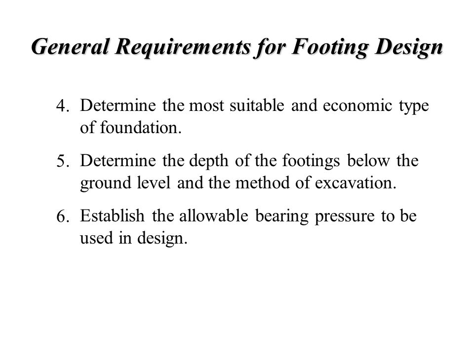 General Requirements for Footing Design
