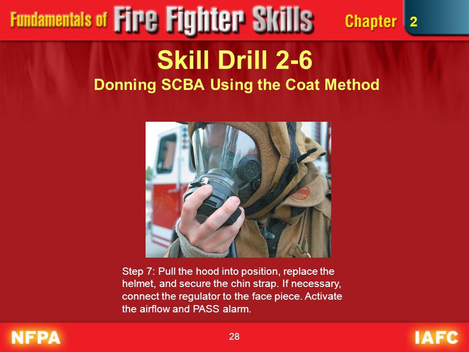 Skill Drill 2-6 Donning SCBA Using the Coat Method
