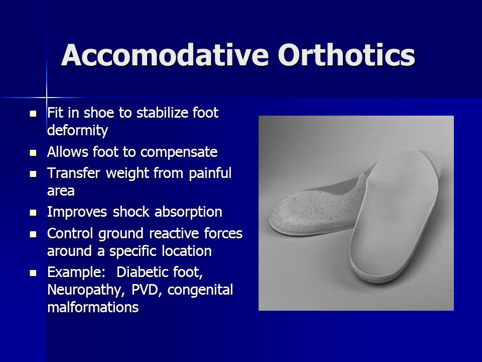 Accomodative Orthotics