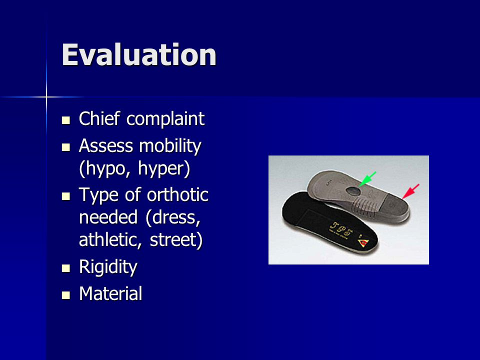 Evaluation Chief complaint Assess mobility (hypo, hyper)