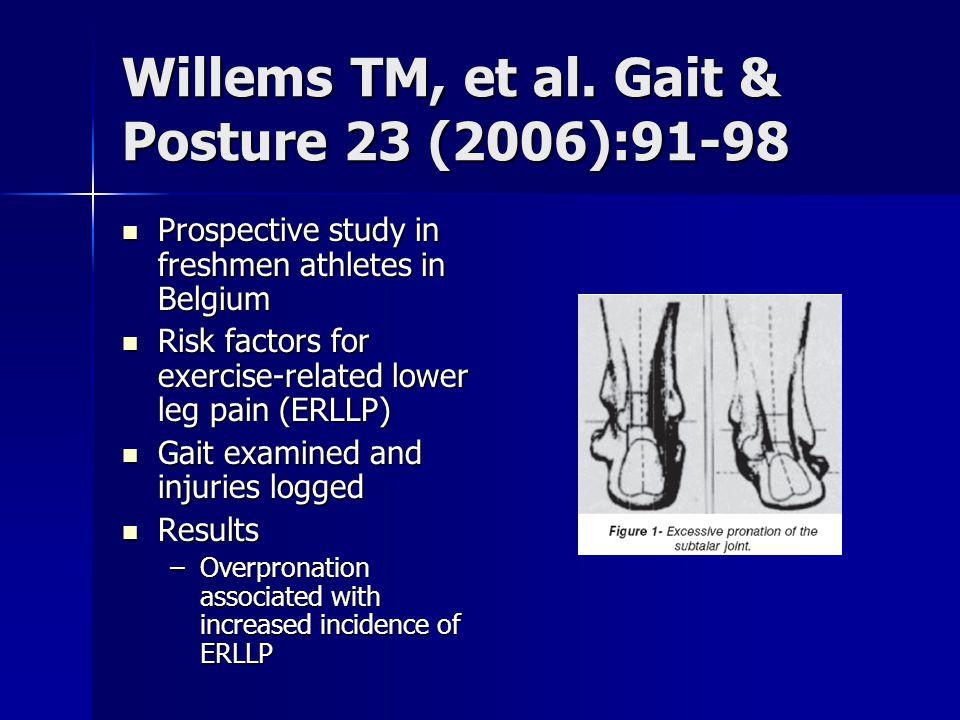 Willems TM, et al. Gait & Posture 23 (2006):91-98