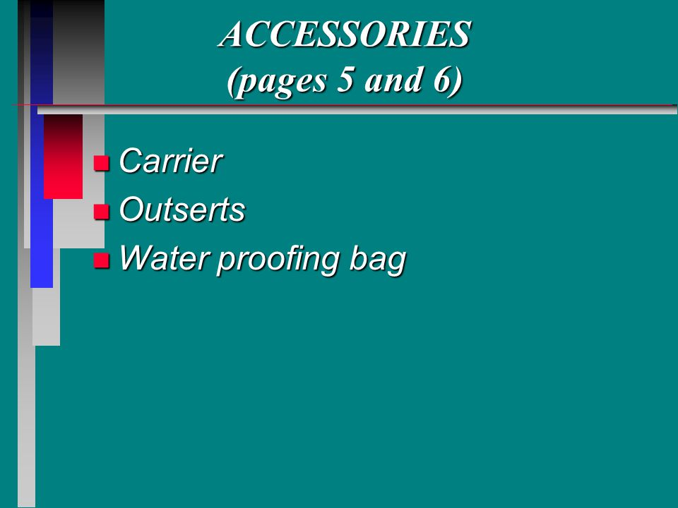 ACCESSORIES (pages 5 and 6)