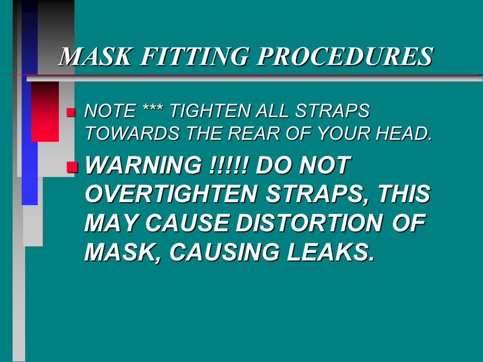 MASK FITTING PROCEDURES