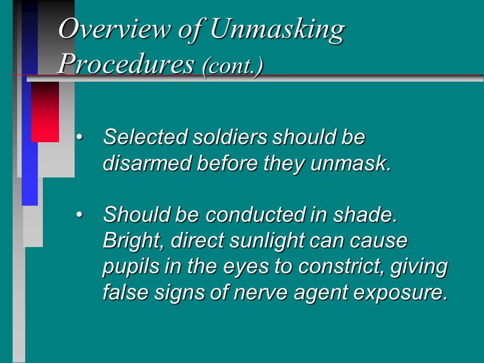 Overview of Unmasking Procedures (cont.)