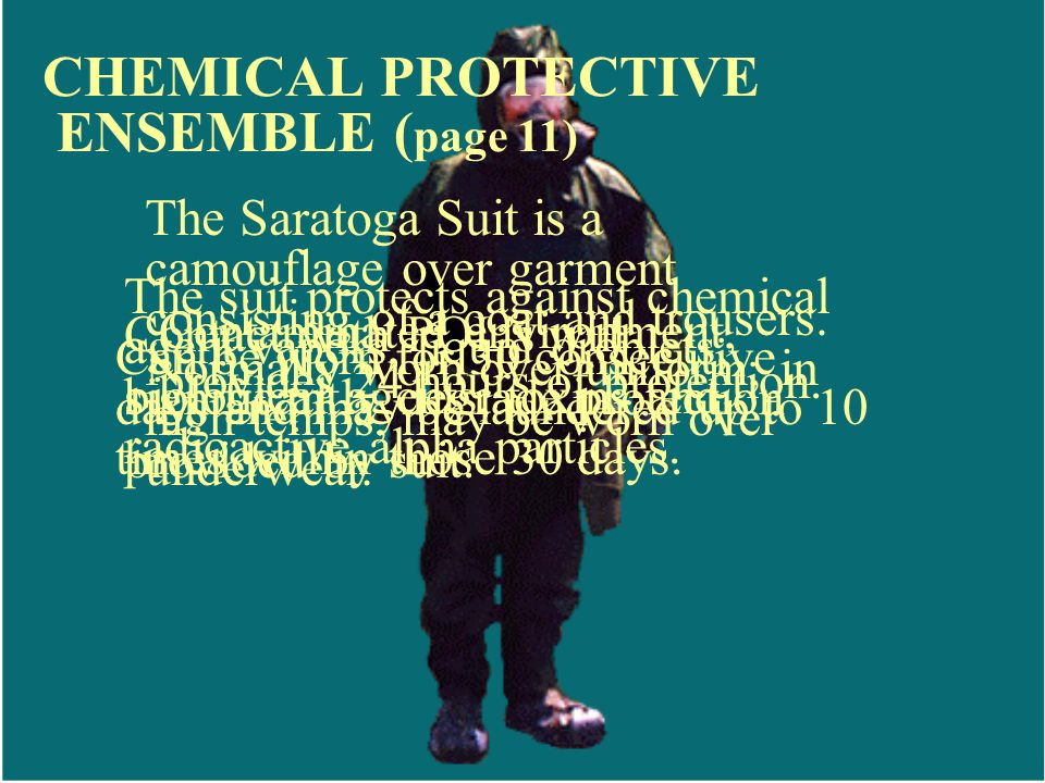 CHEMICAL PROTECTIVE ENSEMBLE (page 11)