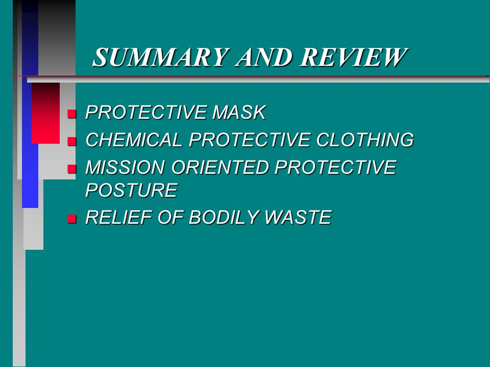 SUMMARY AND REVIEW PROTECTIVE MASK CHEMICAL PROTECTIVE CLOTHING
