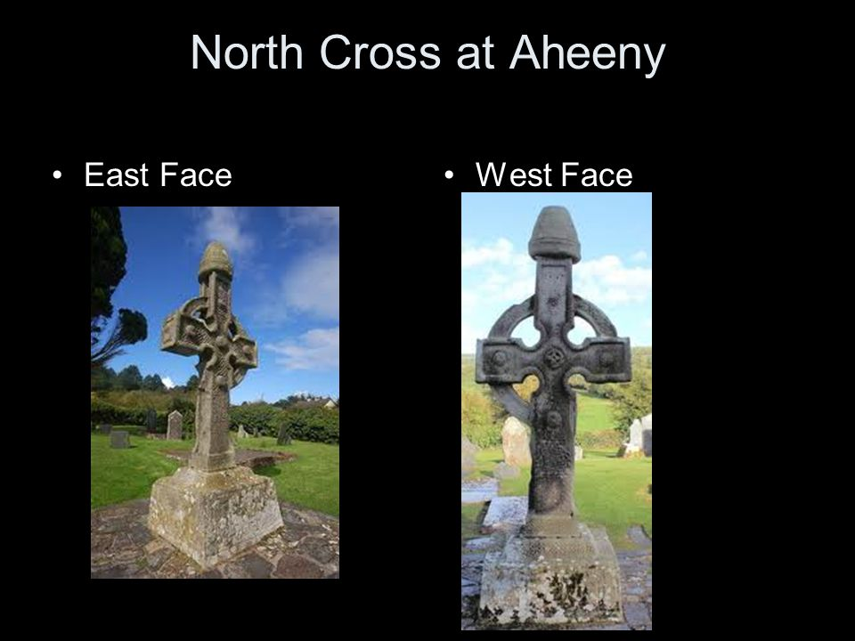 North Cross at Aheeny East Face West Face