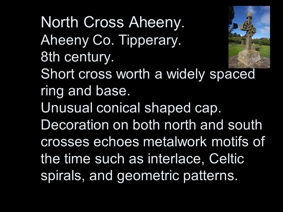 North Cross Aheeny. Aheeny Co. Tipperary. 8th century