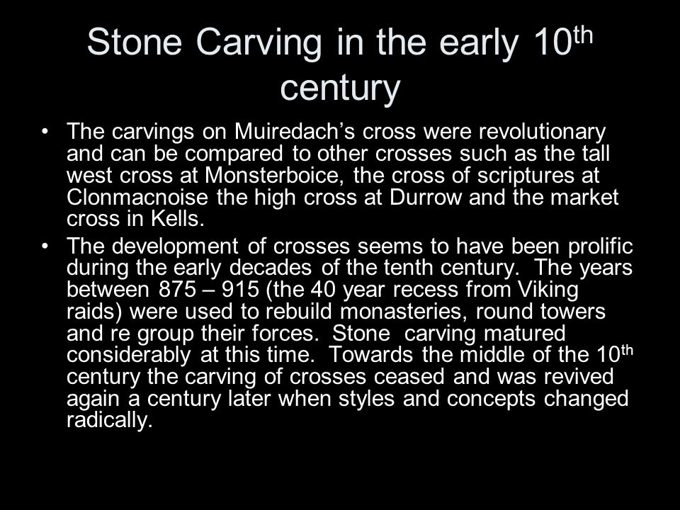 Stone Carving in the early 10th century