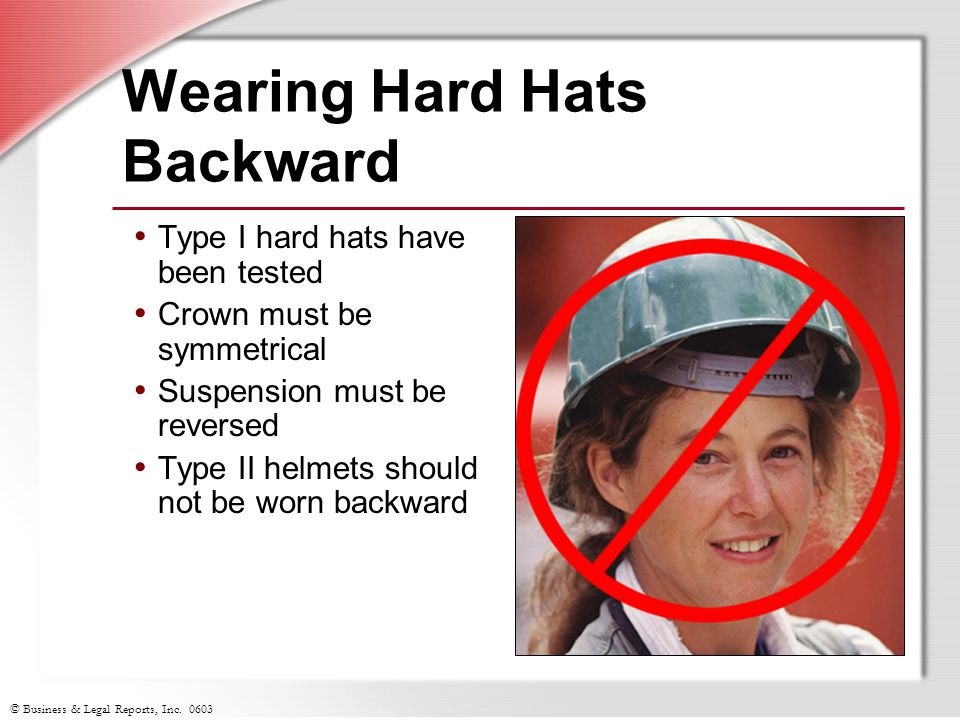 Wearing Hard Hats Backward
