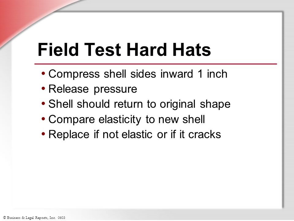 Field Test Hard Hats Compress shell sides inward 1 inch