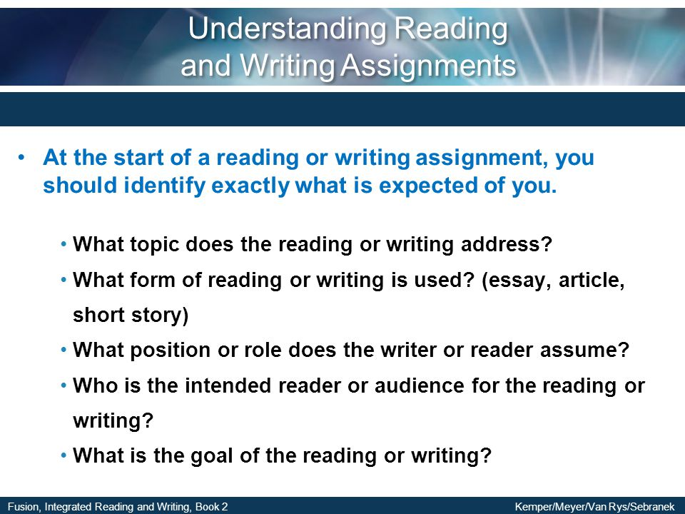 Understanding Reading and Writing Assignments