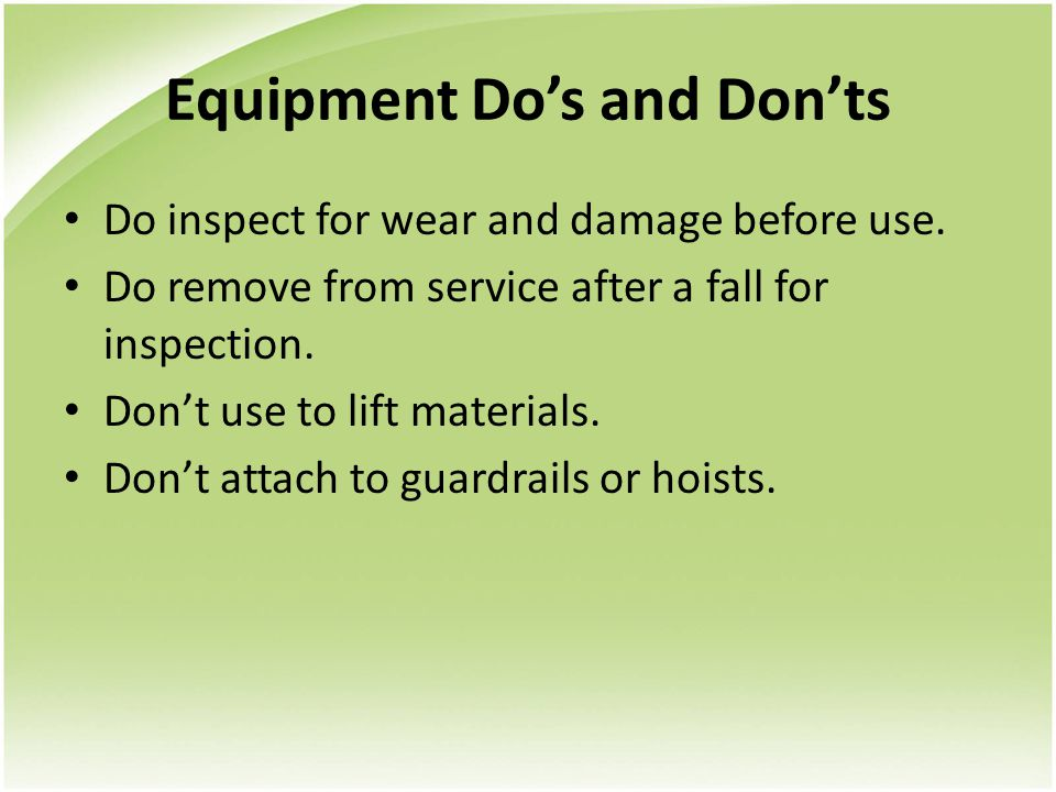 Equipment Do's and Don'ts