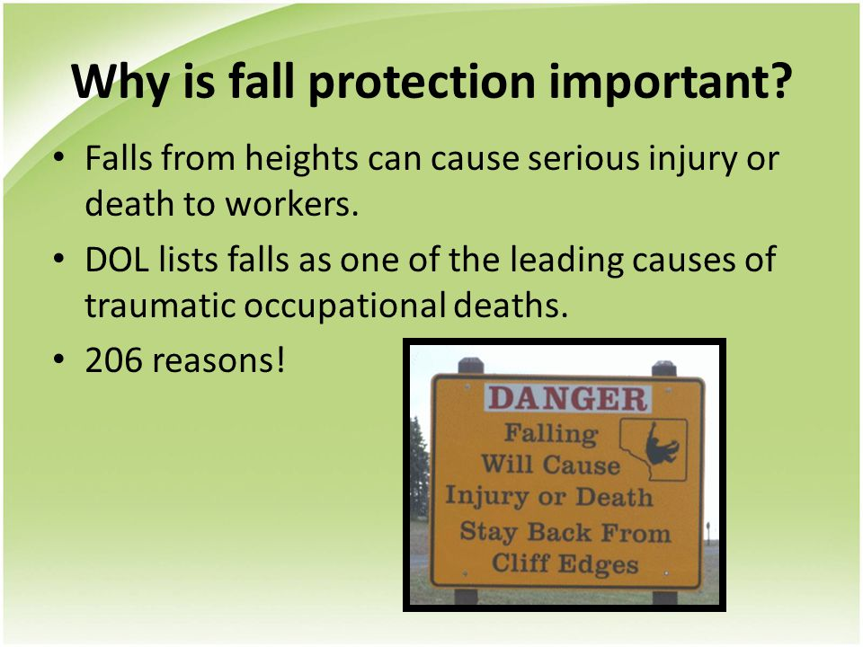 Why is fall protection important