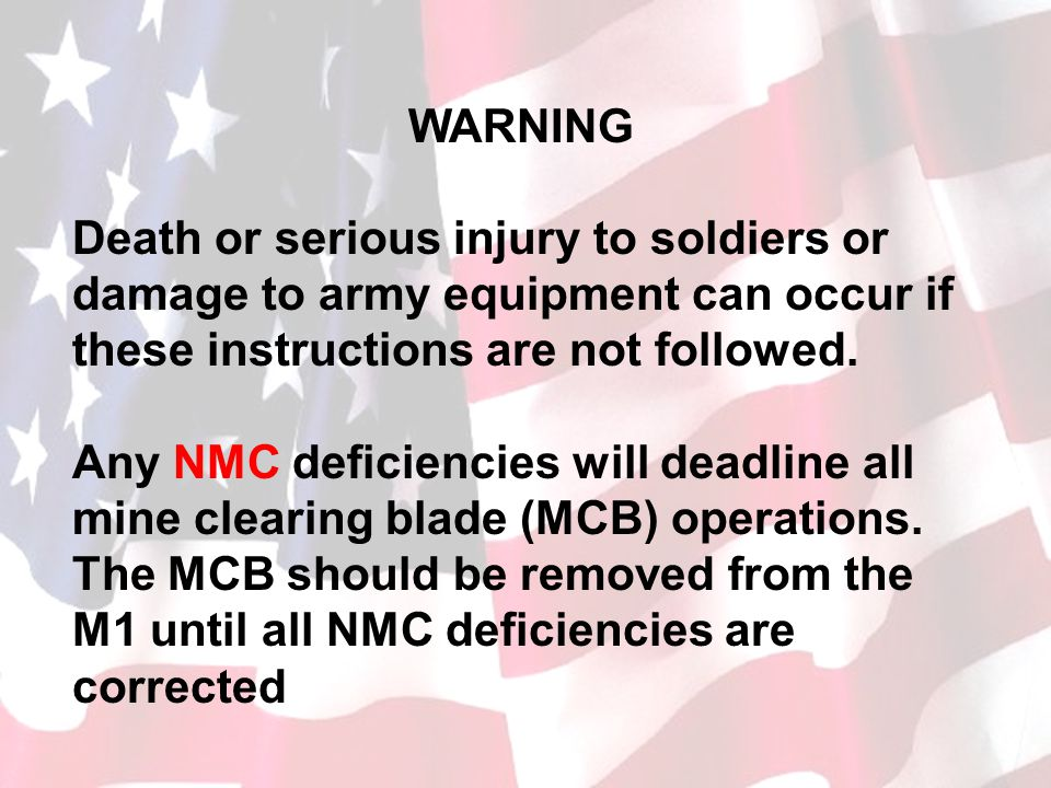 WARNING Death or serious injury to soldiers or damage to army equipment can occur if these instructions are not followed.