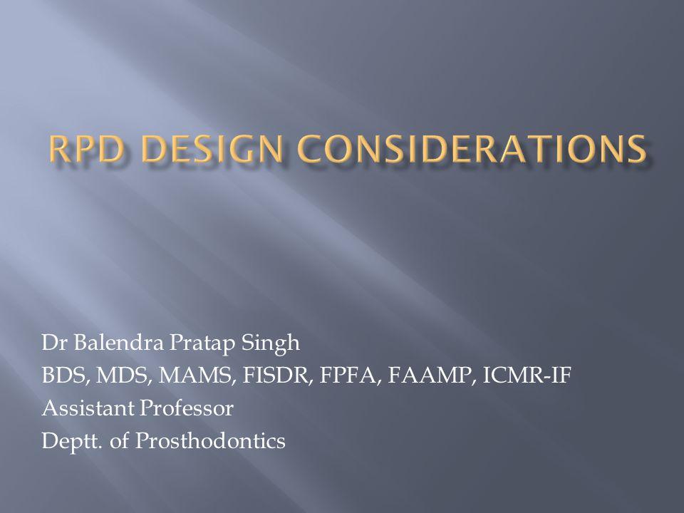 Rpd Design considerations