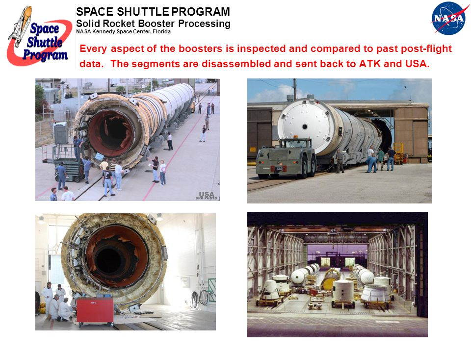 Every aspect of the boosters is inspected and compared to past post-flight data.