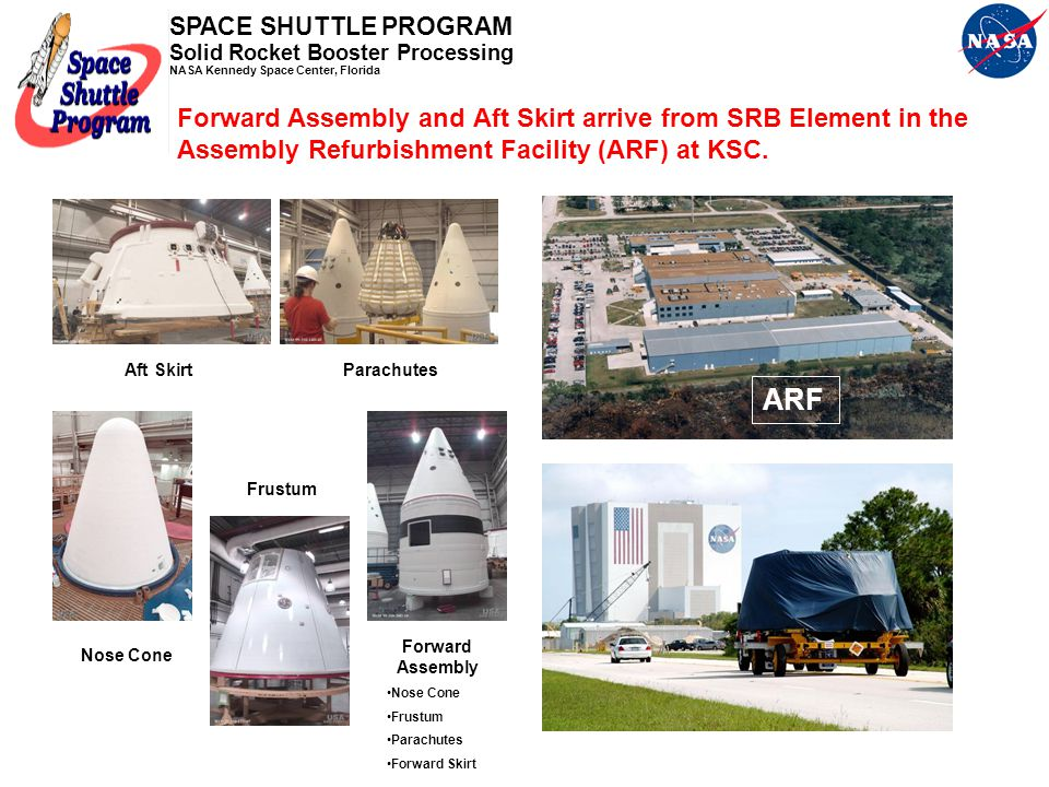 Forward Assembly and Aft Skirt arrive from SRB Element in the Assembly Refurbishment Facility (ARF) at KSC.