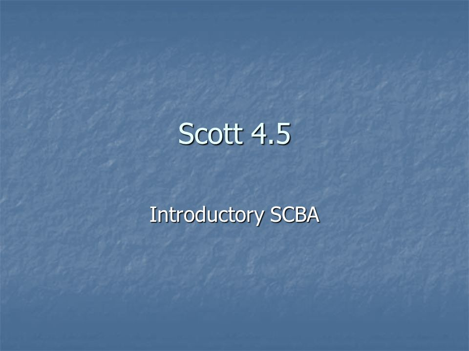 Scott 4.5 Introductory SCBA