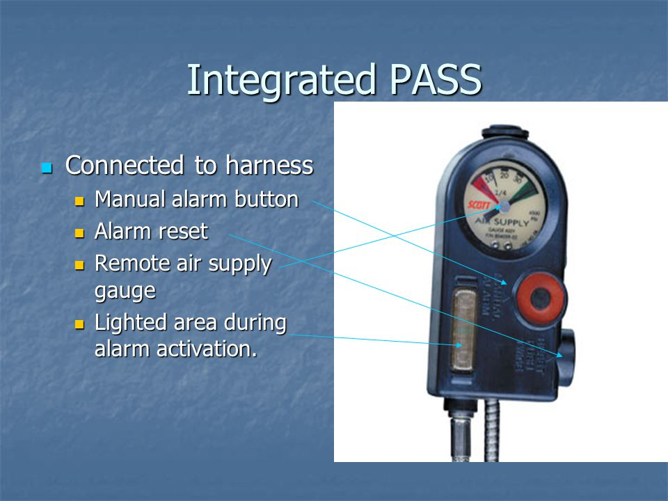 Integrated PASS Connected to harness Manual alarm button Alarm reset