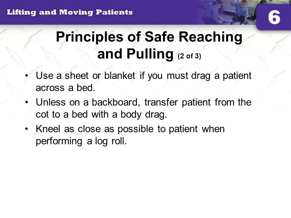 Principles of Safe Reaching and Pulling (2 of 3)
