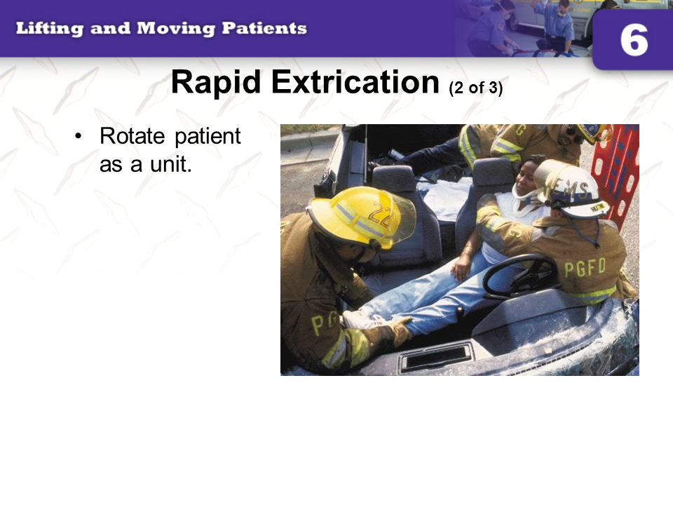 Rapid Extrication (2 of 3)