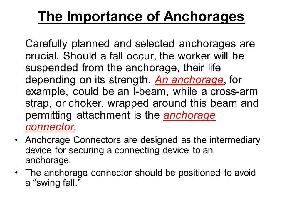The Importance of Anchorages