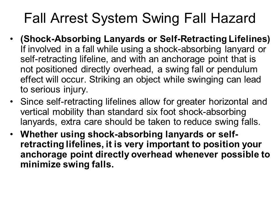 Fall Arrest System Swing Fall Hazard