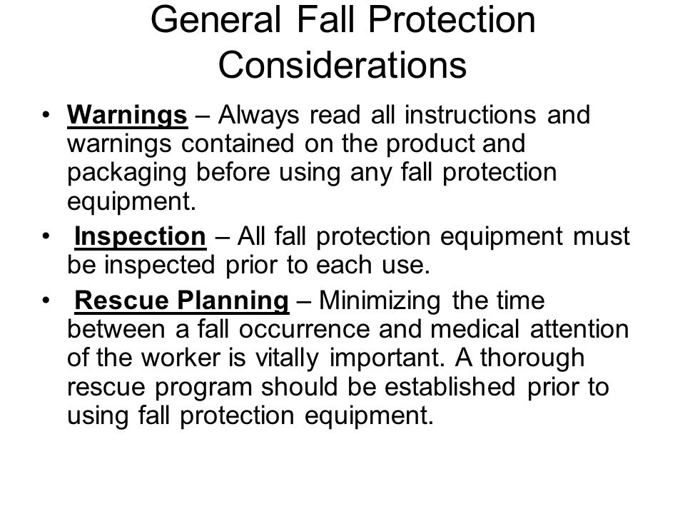 General Fall Protection Considerations