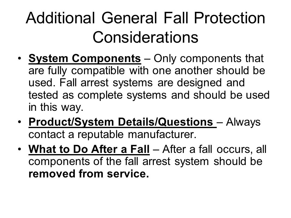 Additional General Fall Protection Considerations