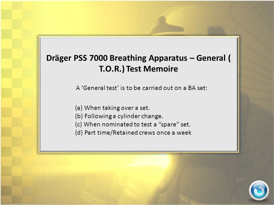 Dräger PSS 7000 Breathing Apparatus – General ( T.O.R.) Test Memoire