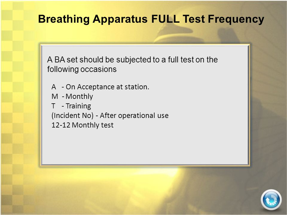 Breathing Apparatus FULL Test Frequency