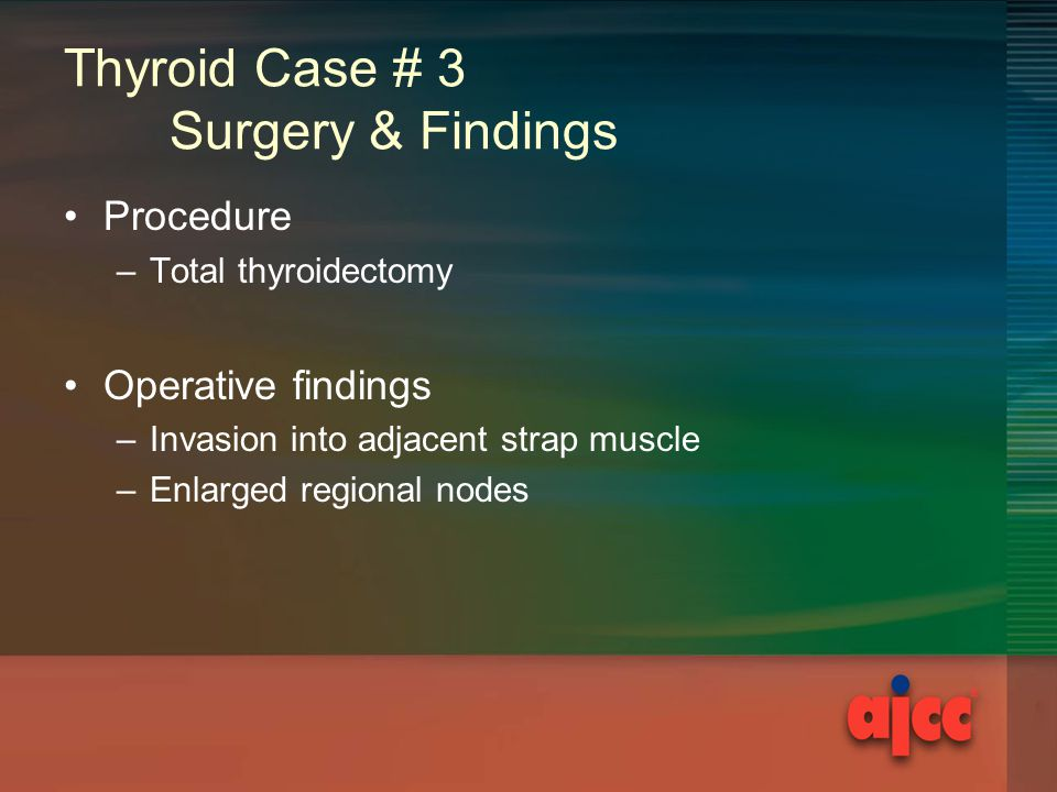 Thyroid Case # 3 Surgery & Findings