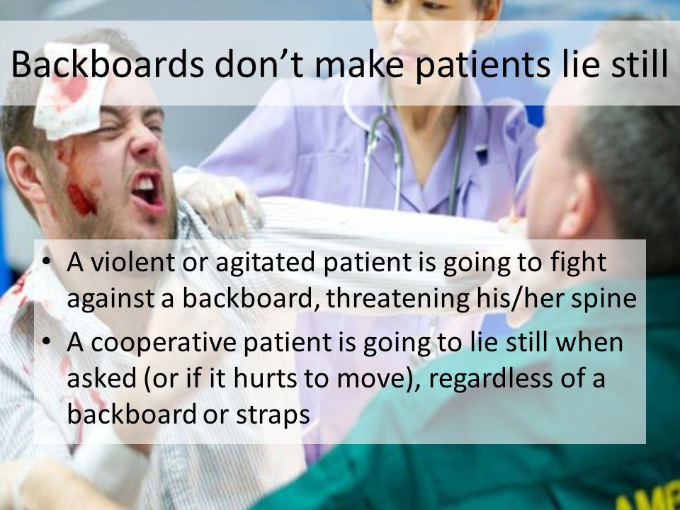 Backboards don't make patients lie still