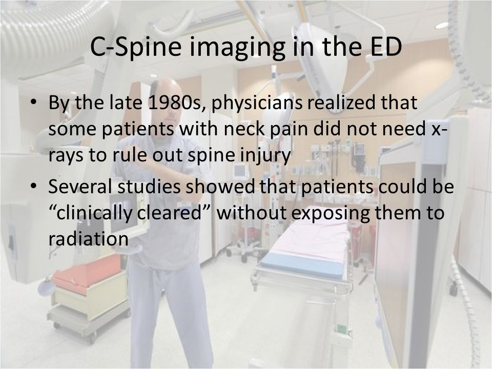 C-Spine imaging in the ED