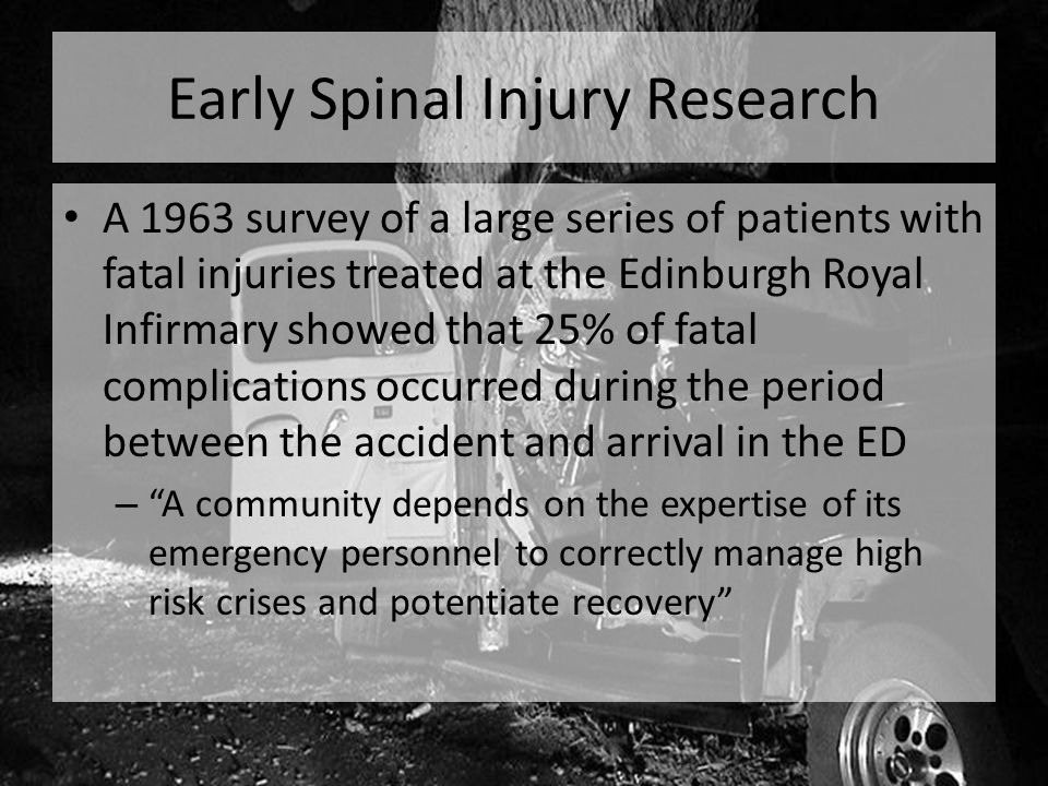 Early Spinal Injury Research